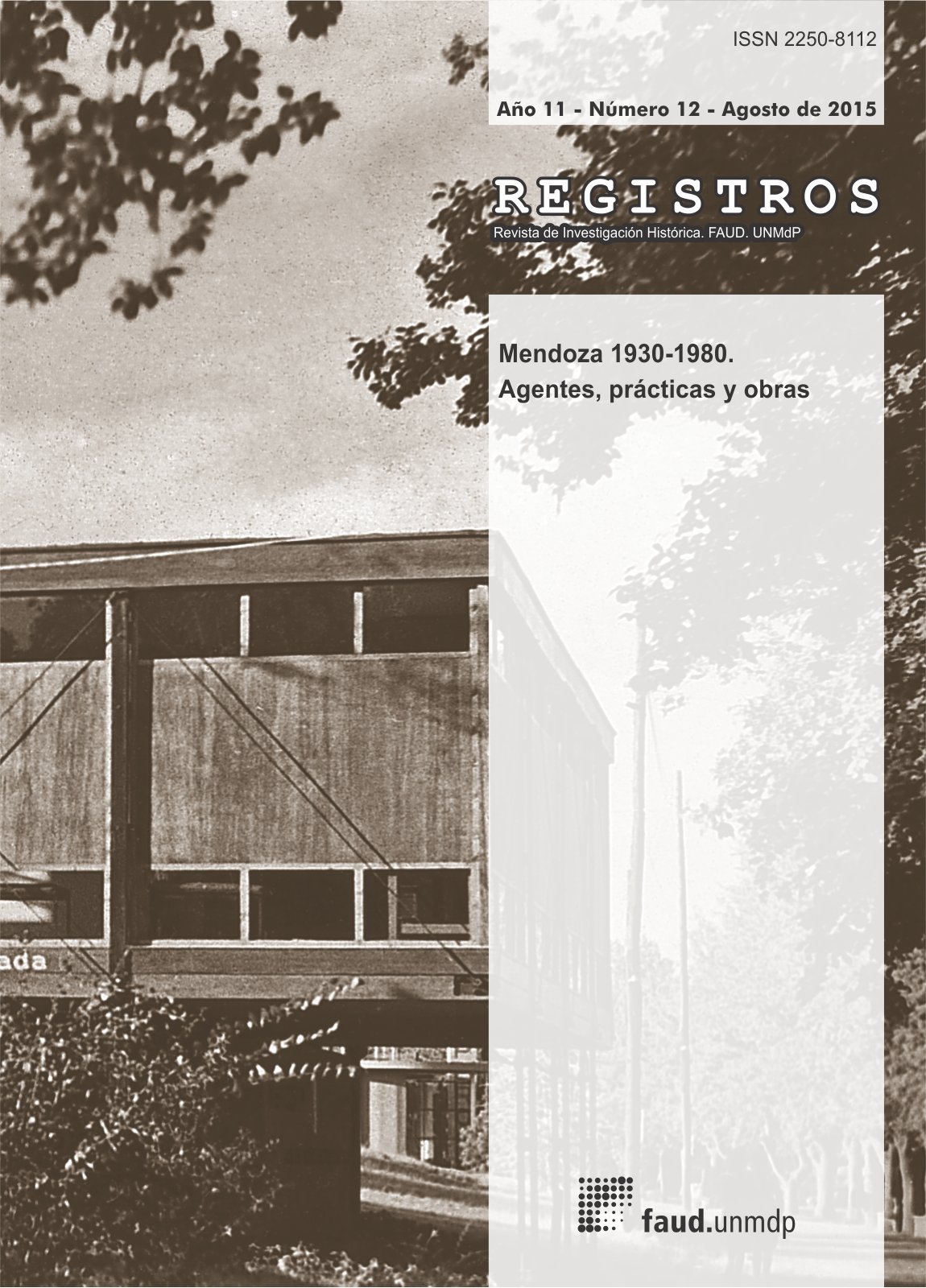 REGISTROS 12 (2015). Mendoza 1930-1960. Agentes, prácticas y obras.