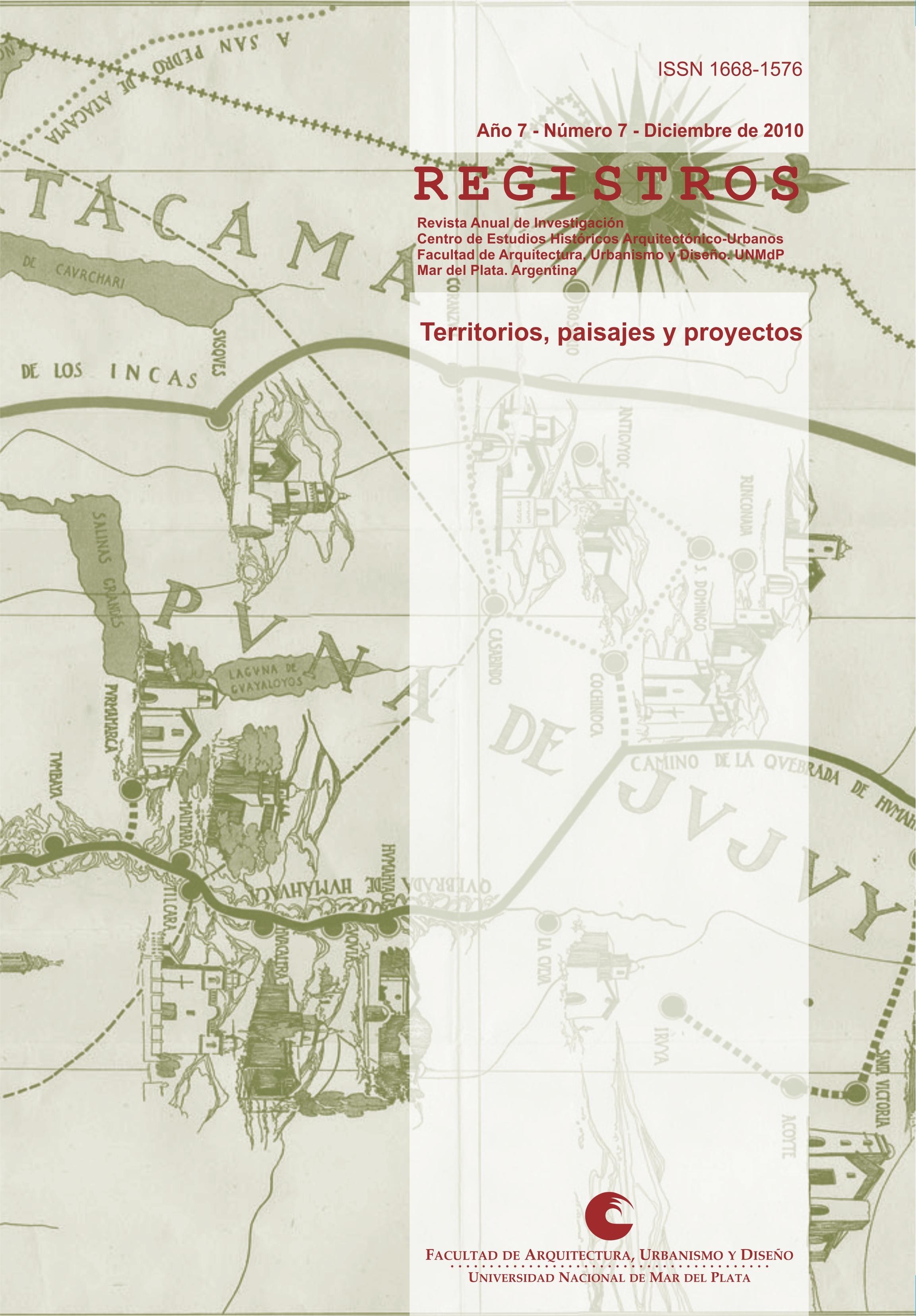 REGISTROS 7 (2010): Territorios, paisajes y proyectos