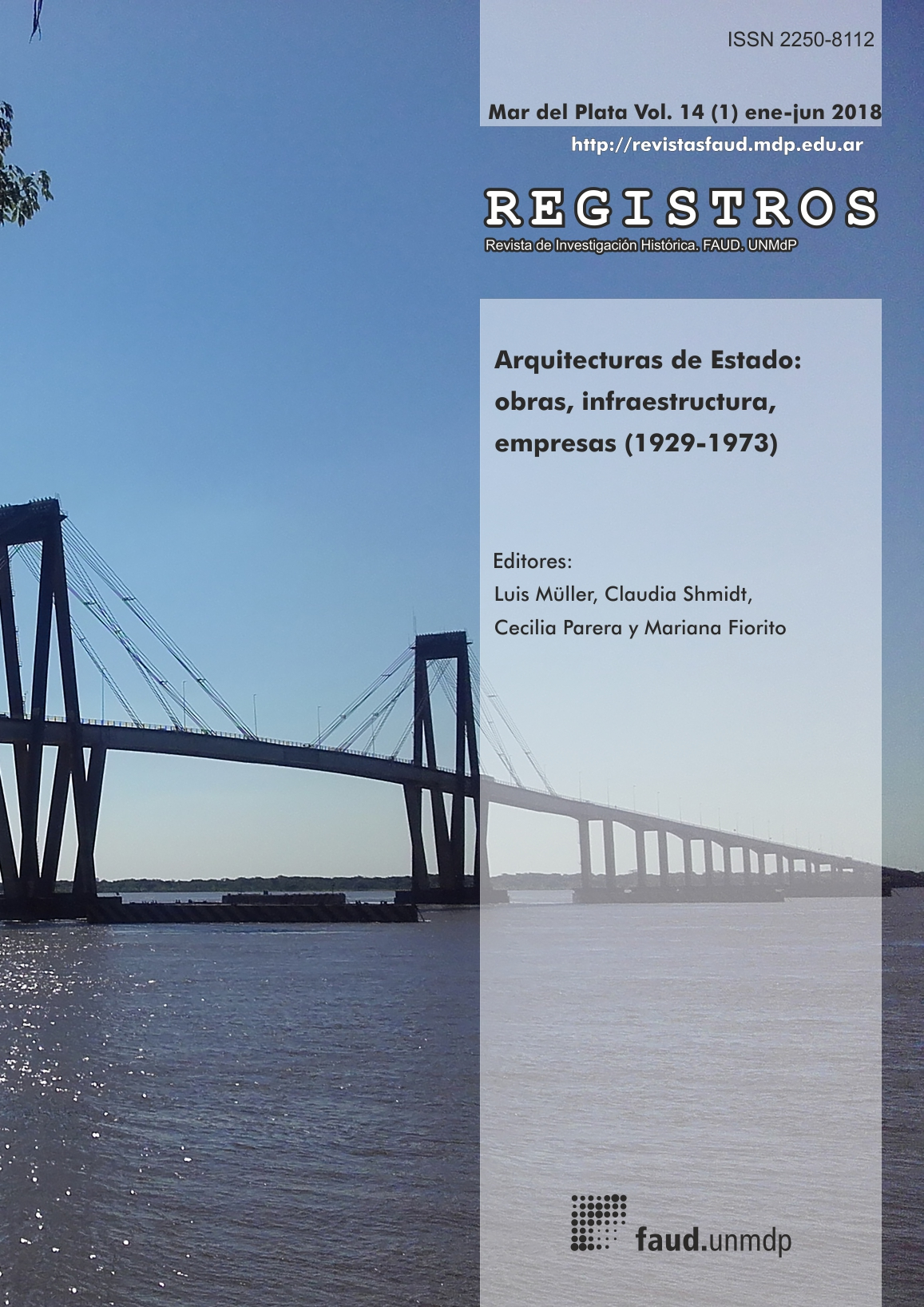 Ver Vol. 14 Núm. 1 (2018): Arquitecturas de Estado: obras, infraestructura, empresas (1929-1973)