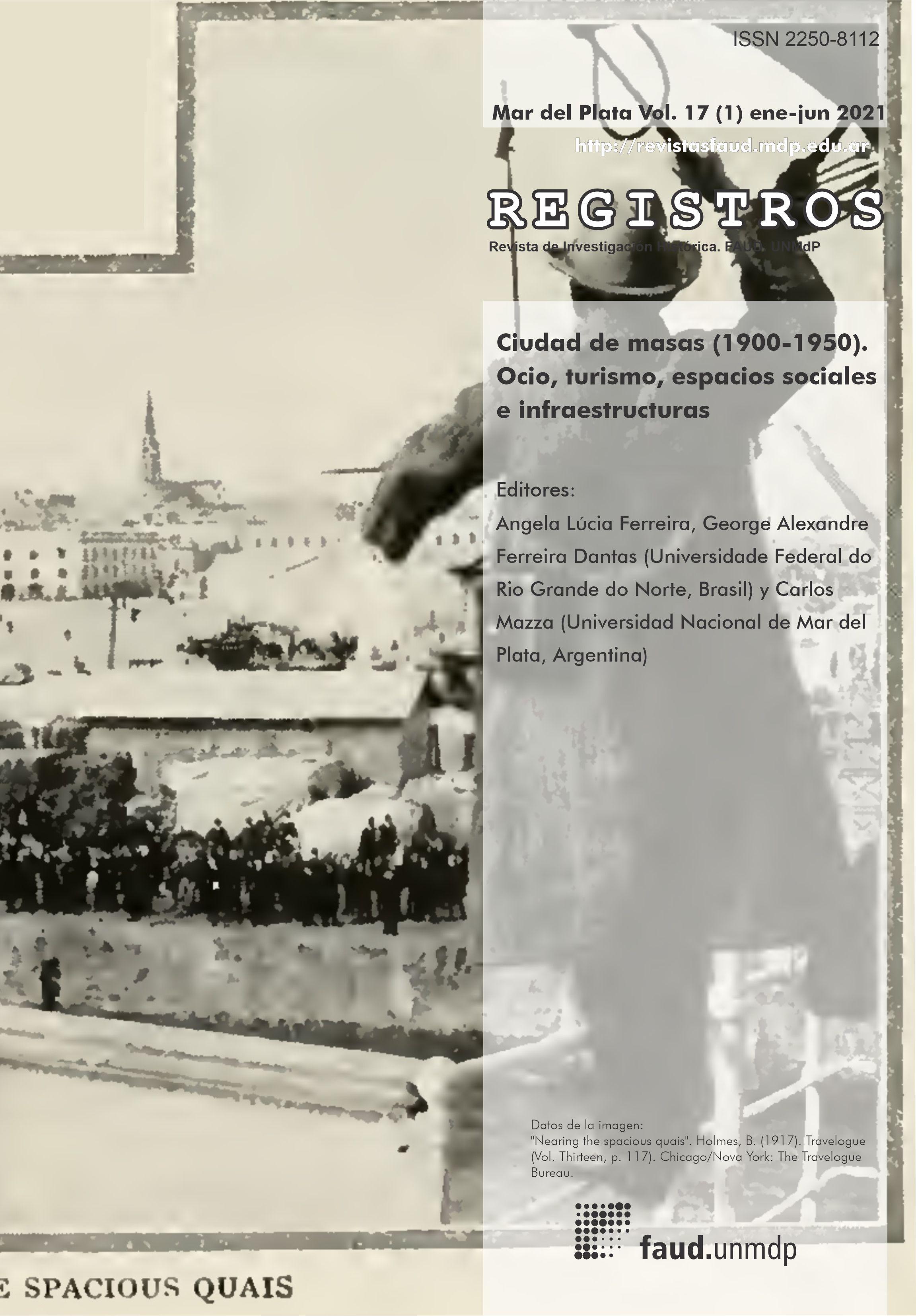 Ver Vol. 17 Núm. 1 (2021): Ciudad de masas (1900-1950). Ocio, turismo, espacios sociales e infraestructuras